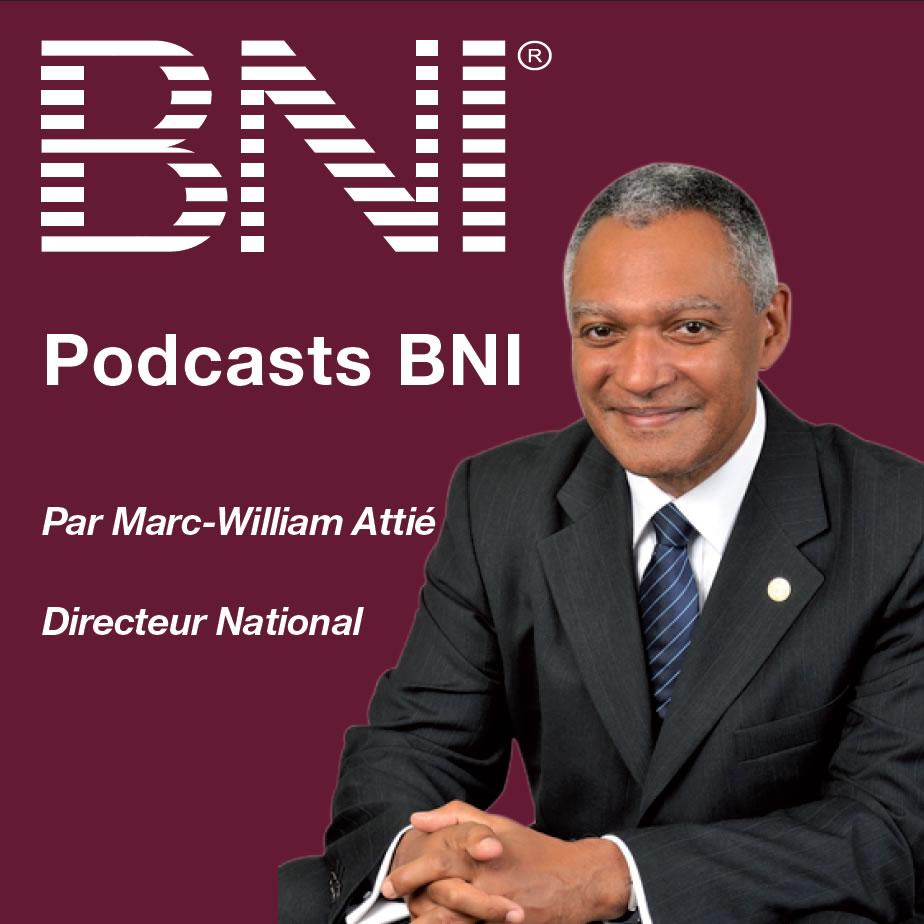 Podcasts                                                                             BNI France et Belgique francophone